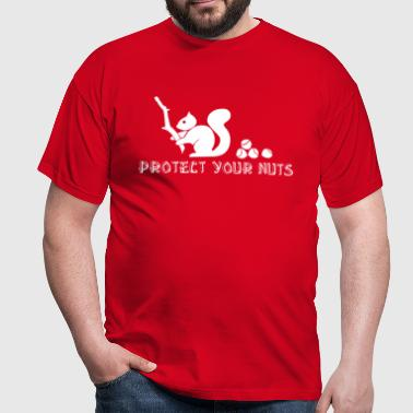 Protect your nuts - T-shirt Homme