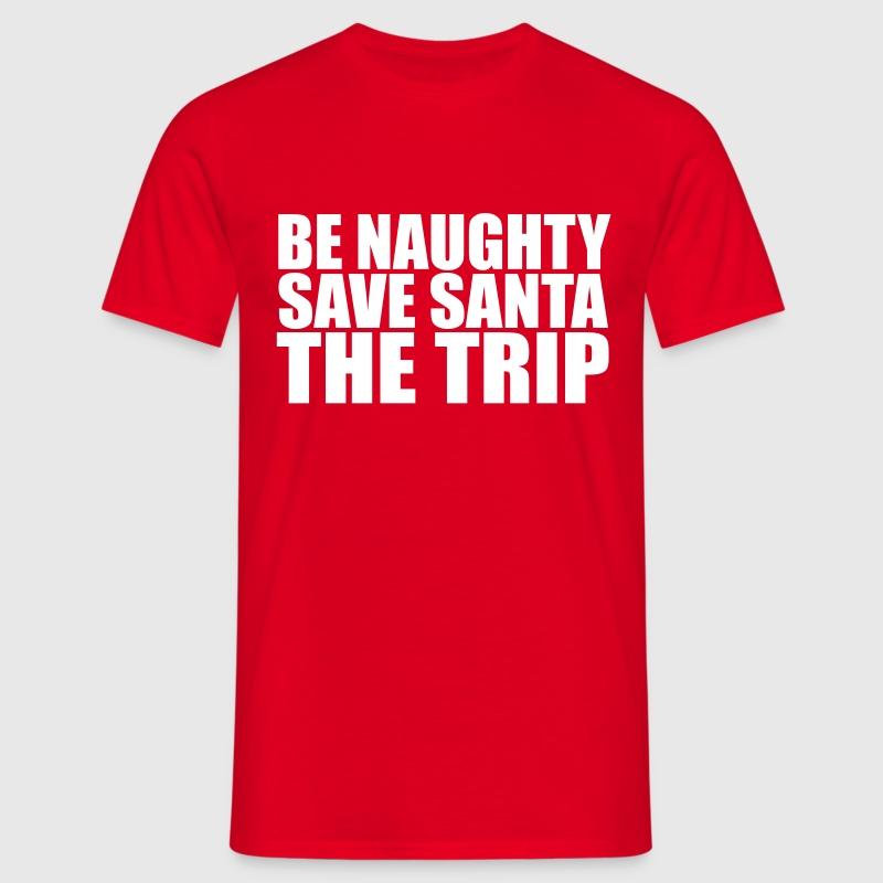 Be Naughty - Men's T-Shirt