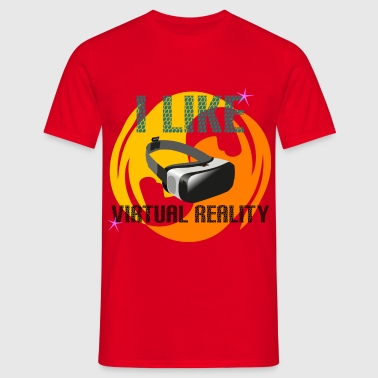 I Like Virtual Reality - Männer T-Shirt