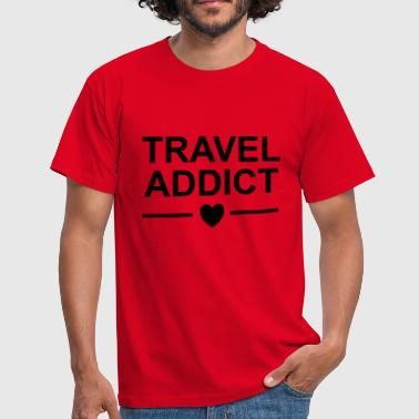 TRAVEL ADDICT HEART / Travel addiction, travel, travel - Men's T-Shirt