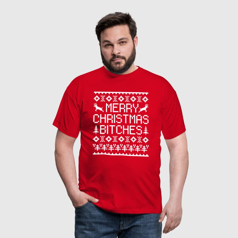 Merry Christmas Bitches  - Männer T-Shirt