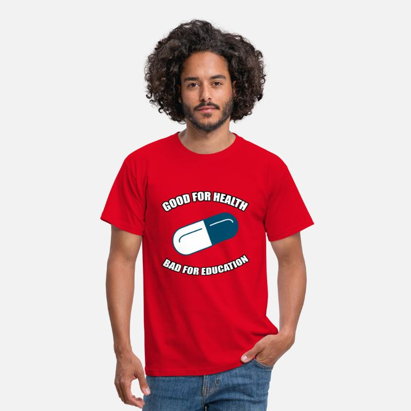 Education T-Shirts - Good for Health - Bad for Education - Men's T-Shirt red