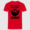 There's a name for people without beards - women - T-shirt herr