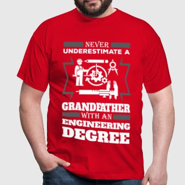 Never Underestimate A Grandfather With An Enginee - Men's T-Shirt