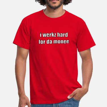 Caption i werkz hard - Men's T-Shirt