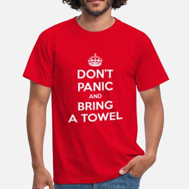 42 The Hitchhikers Guide To The Galaxy Don't panic and bring a towel (Keep Calm) - Men's T-Shirt