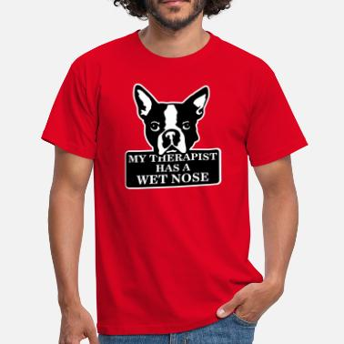 Wet My therapist has a wet nose - Camiseta hombre