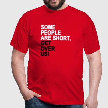 Some People - Men's T-Shirt
