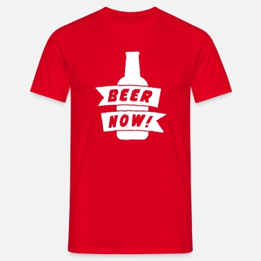 Stag Do Beer Now - Men's T-Shirt