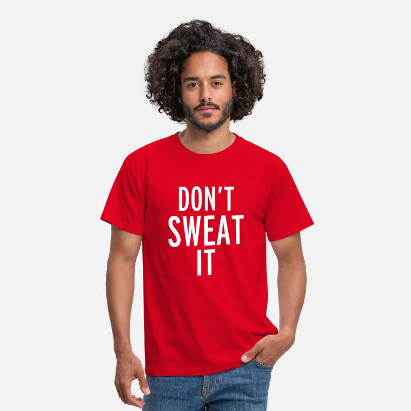 Cool T-Shirts - Don't Sweat It - Men's T-Shirt red