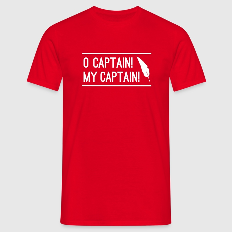 O Captain! My Captain! - Men's T-Shirt