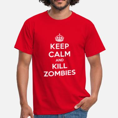 Keep Calm Keep calm and kill zombies - T-shirt Homme