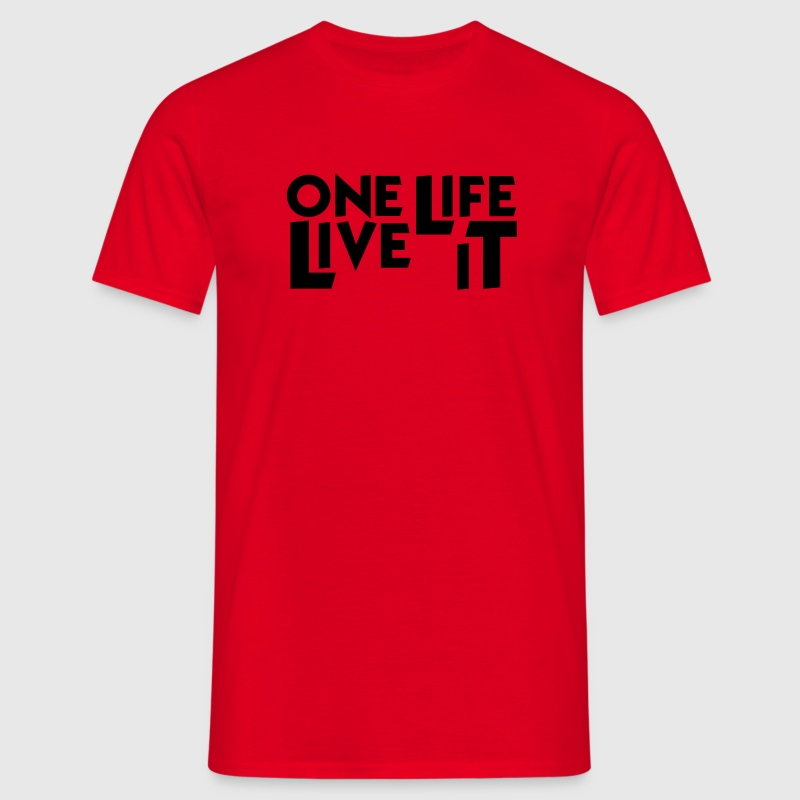One Life. Live it. - 4x4 - Männer T-Shirt