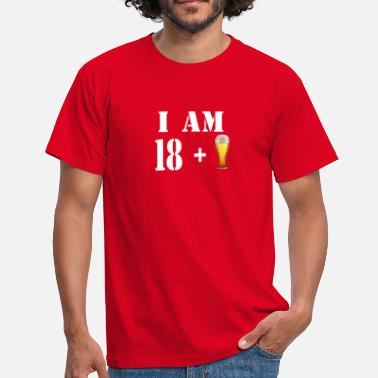 18 Plus I am 18 plus a glass of beer - Men's T-Shirt