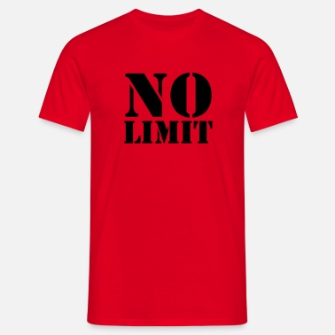 No Limit No Limit - Mannen T-shirt