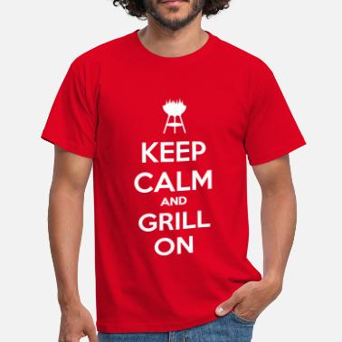 keep calm and grill on - Camiseta hombre
