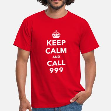999 Keep Calm and Call 999 - Men's T-Shirt