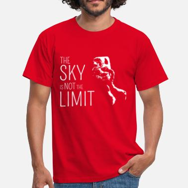 The Sky is not the Limit - Männer T-Shirt