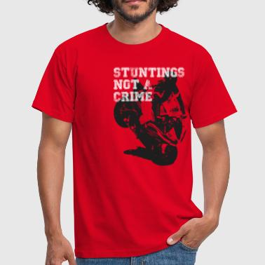 Stuntings Not A Crime - Men's T-Shirt