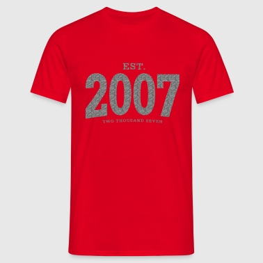 EST. 2007 Two Thousand Seven - Männer T-Shirt