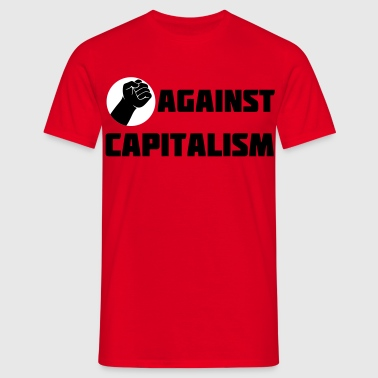 Faust Fight against Capitalism Kapitalismus - Männer T-Shirt