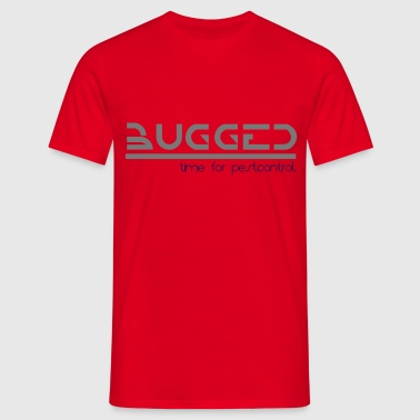 bugged - Men's T-Shirt