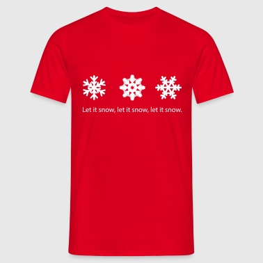 Let it snow - Men's T-Shirt