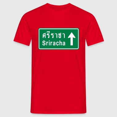 Sriracha, Thailand / Highway Road Traffic Sign - Men's T-Shirt