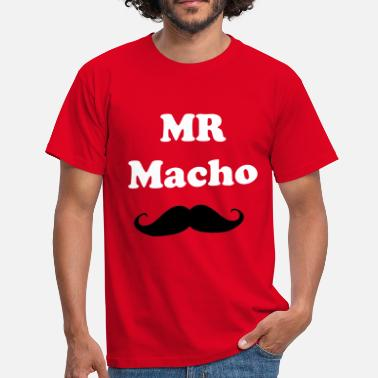 Macho Mr macho - Men's T-Shirt