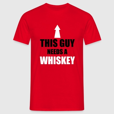 This Guy Needs A Whiskey - Mannen T-shirt
