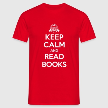 Keep calm and read books - Men's T-Shirt