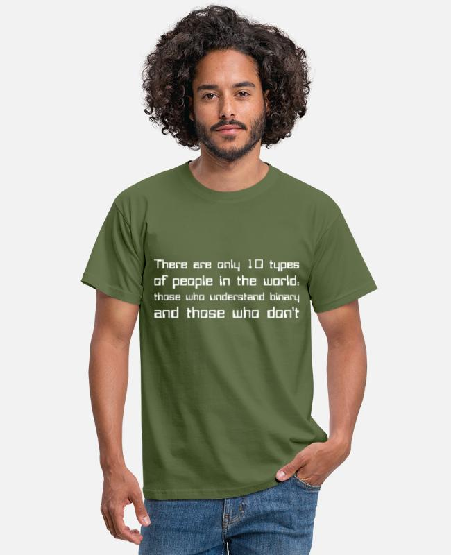 There Are 10 T-shirts - There are only 10 types of people in the world... - Mannen T-shirt militairgroen