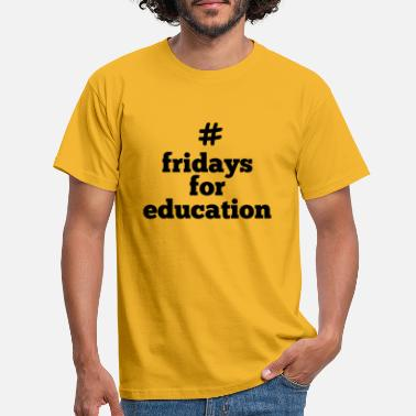 fridays for education - Men's T-Shirt