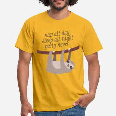Quote Nap All Day, Sleep All Night, Party Never - Men's T-Shirt