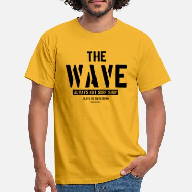 The Wave Always No 1 Surf Shop Playa de Sotavento - Men's T-Shirt
