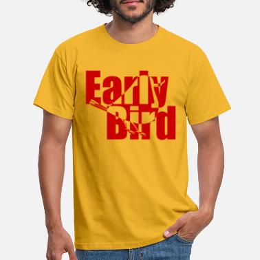 earlybird txt - Men's T-Shirt