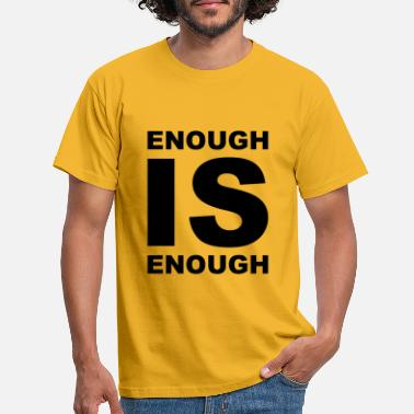 Stuttgart ENOUGH is ENOUGH Demo Berlin freedom - Men's T-Shirt