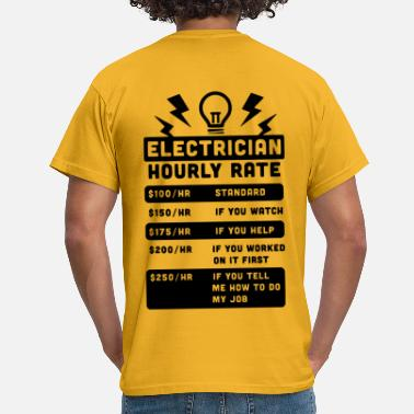 Rate Electrician Hourly Rate - Men's T-Shirt