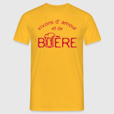 biere vivons amour citation phrase alcoo - T-shirt Homme