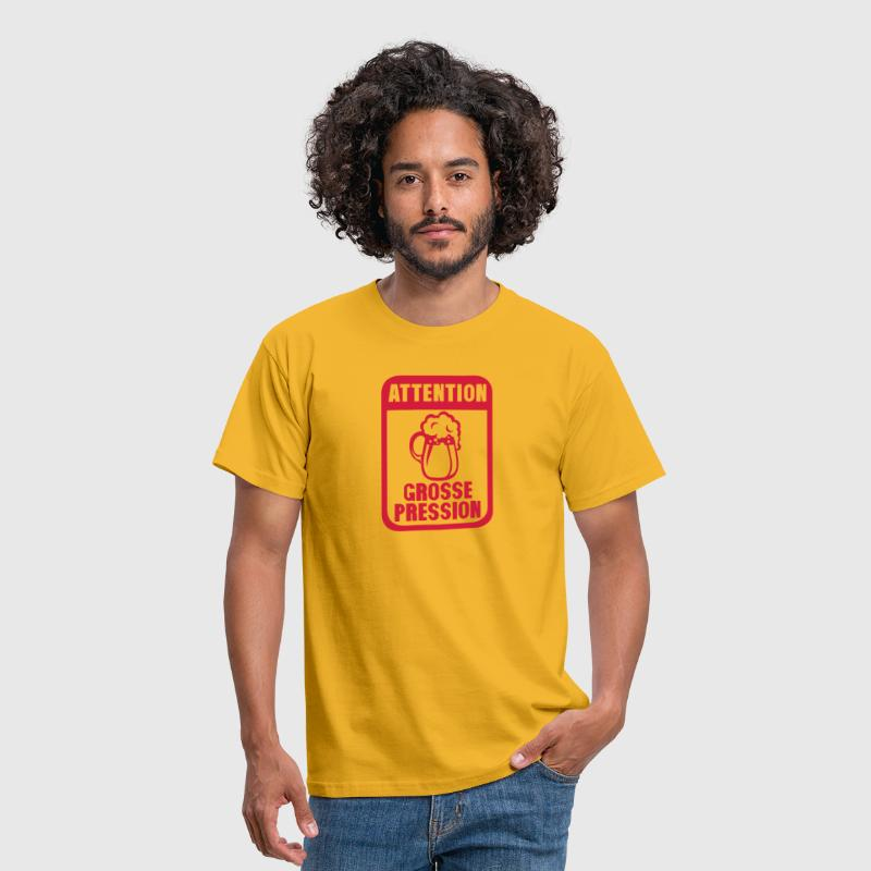 attention grosse pression biere humour - T-shirt Homme