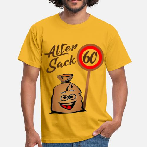 Alter Sack 60 Geburtstag 60 Sechzig Manner T Shirt Spreadshirt