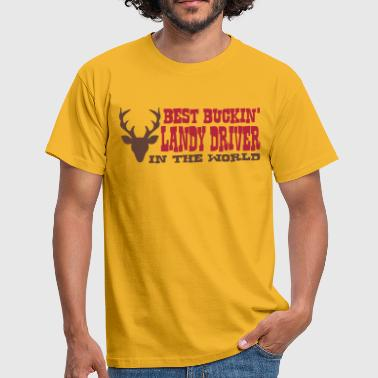 best buckin landy driver in the world - Men's T-Shirt