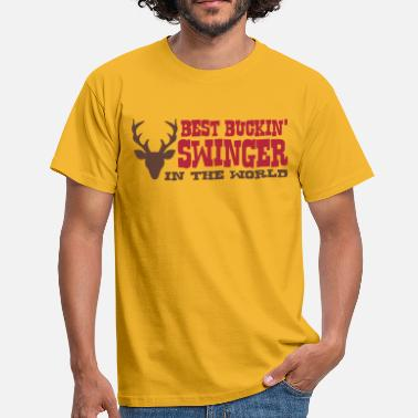 Swingers best buckin swinger in the world - Men's T-Shirt