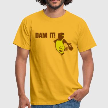 Dam it!  - Mannen T-shirt