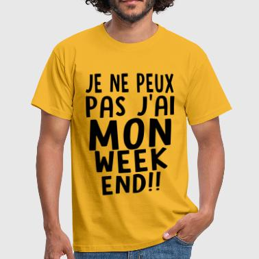 j'ai MON weekend - T-shirt Homme