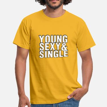 Young Money Young Sexy & Single aftryk - Herre-T-shirt