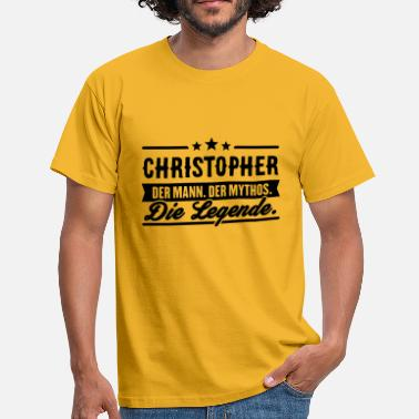 Mann Mann Mythos Legende Christopher - Männer T-Shirt