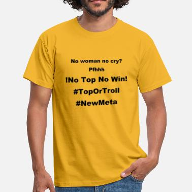 Topias No Top No Win - T-shirt Homme