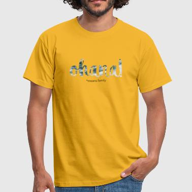 Ohana means family - Men's T-Shirt