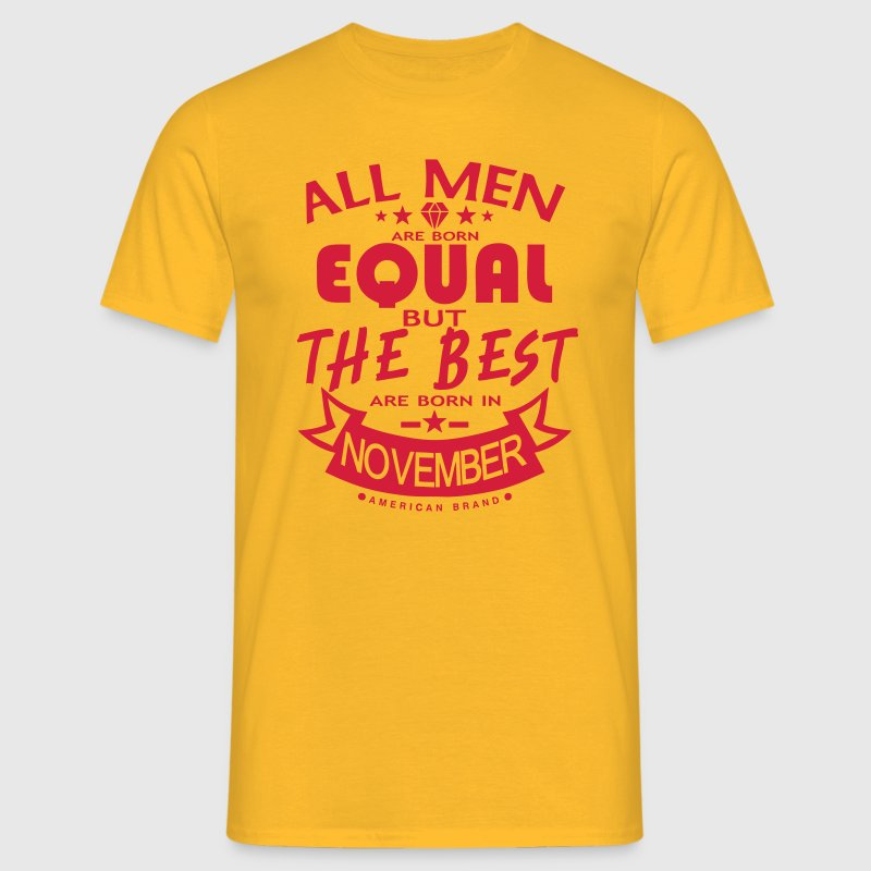november men equal best born month logo - Men's T-Shirt